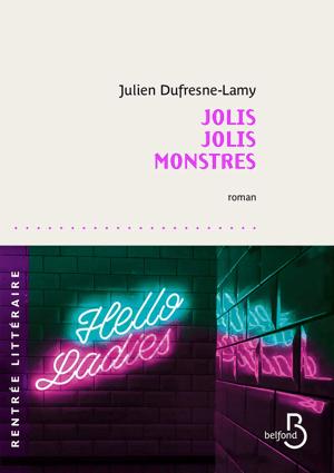 Couverture de Jolis Jolis Monstres, de Julien Dufresnes-Lamy