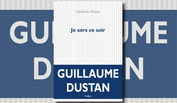 Ce soir je sors: une nuit en boîte avec Guillaume Dustan