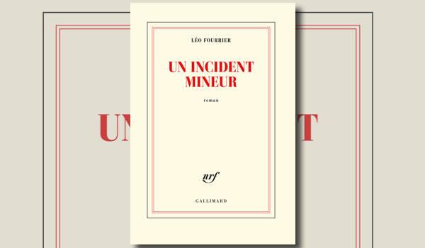 Un incident mineur: un premier roman majeur
