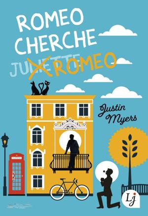 Couverture du roman Roméo cherche Roméo de Justin Myers