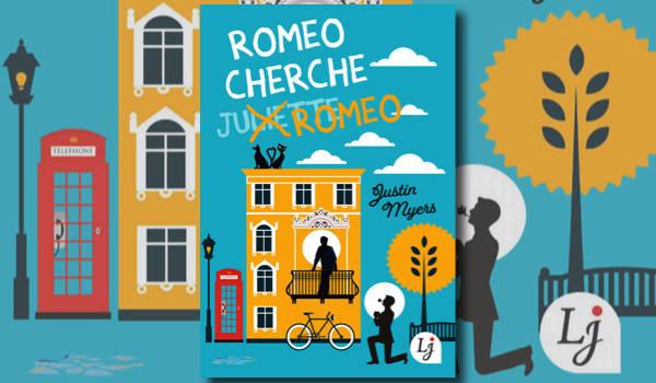 Roméo cherche Roméo, un roman qui parle peu d'amour