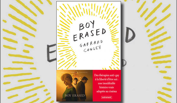 Boy Erased, le récit d'un ex-ex-gay