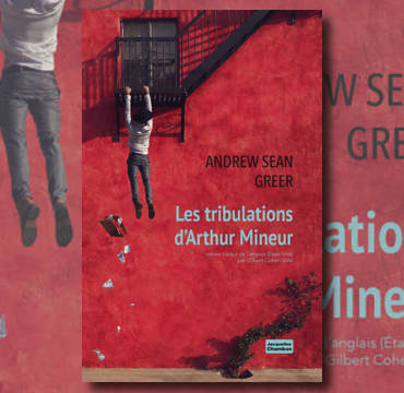 tribulations-arthur-mineur-andrew-sean-greer-une.jpg