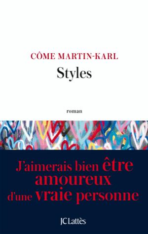Couverture du roman gay Styles, de Côme Martin-Karl
