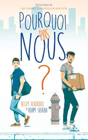 Couverture du roman gay Pourquoi pas nous ?