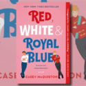 Red, White & Royal Blue, le prince et le fils de la présidente