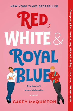 Couverture de Red, White & Royal Blue de Casey McQuiston