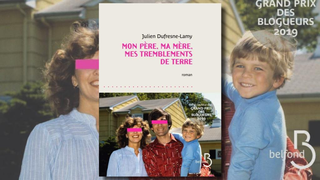 Couverture du roman gay Mon père, ma mère, mes tremblements de terre, de Julien Dufresne-Lamy