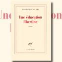Une éducation libertine : du Balzac made in 21e siècle