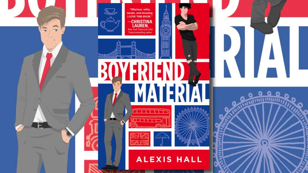 Couverture du roman gay « Boyfriend Material » d'Alexis Hall
