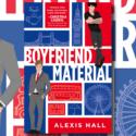 « Boyfriend Material » d'Alexis Hall : 2e épisode des Conversations Roses